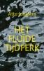<b>Atte  Jongstra</b>,Het fluïde tijdperk
