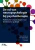 ,De rol van neuropsychologie bij psychotherapie