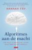 Hannah  Fry,Algoritmes aan de macht