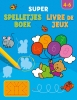 <b>ZNU</b>,Super spelletjesboek, Livre de Jeux 4-6