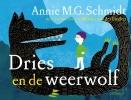 Annie M.G.  Schmidt,Dries en de weerwolf