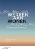 Siep van der Werf, Jan  Kok,Werken aan wonen