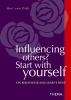 <b>B. van Dijk</b>,Influencing Others? Start wit Yourself