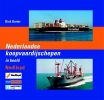 <b>Dick  Gorter</b>,Nederlandse Koopvaardijschepen in beeld - deel 16 Nedlloyd