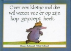 <b>Werner Holzwarth</b>,Over een kleine mol die wil weten wie er op zijn kop gepoept heeft