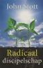 <b>John  Stott</b>,Radicaal discipelschap