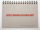 Jan Maarten  Groen,Echte mannen kleuren niet