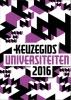 ,Steenkamp, Belet, Schonewille, Verhaar - Keuzegids Universiteiten 2016