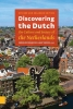 Discovering the Dutch,on culture and society of the Netherlands