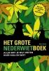 <b>Nick Kivits</b>,Het Grote Nederwiet Boek