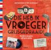 <b>Jack  Botermans, Wim  van Grinsven</b>,Die heb ik vroeger grijs gedraaid !