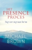 <b>Michael  Brown</b>,Het presence-proces