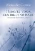 A.  Comrie ,Herstel voor een biddend hart