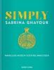 Sabrina Ghayour ,Simply