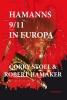 Robert  Hamaker Corry  Stoel,Hamanns 9/11 in Europa