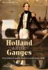 Bauke van der Pol ,Holland aan de Ganges