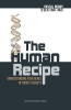 <b>Pascal  Borry, Gert  Matthijs</b>,The Human Recipe