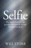Will  Storr ,Selfie