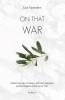 Luc  Vanacker ,On That War
