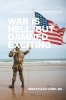 <b>Sebastiaan Vonk</b>,War is Hell, but Damned Exciting