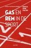 <b>Danielle van der Klein-Driesen</b>,Gas en rem in de sport