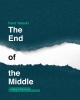 Farid Tabarki ,The end of the middle