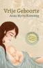 Anna Myrte  Korteweg ,Vrije Geboorte