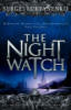 Lukyanenko, Sergei The Night Watch