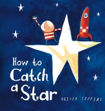 Oliver Jeffers How to Catch a Star