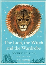 Lewis, C S Lion, the Witch and the Wardrobe: Pocket Edition
