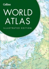 Collins Maps Collins World Atlas: Illustrated Edition