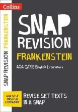 Collins GCSE Frankenstein: New Grade 9-1 GCSE English Literature AQA Text Guide