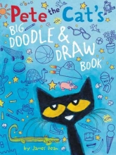 Dean, James Pete the Cat`s Big Doodle & Draw Book