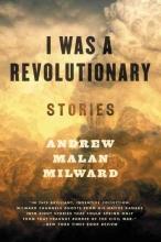 Milward, Andrew Malan I Was a Revolutionary