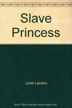 Landon, Juliet Slave Princess