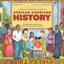 Asim, Jabari A Child`s Introduction to African American History