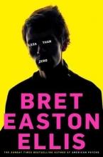EastonEllis, Bret Less Than Zero