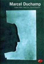 Dawn Ades,   Neil Cox Marcel Duchamp