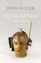John Fuller New Selected Poems