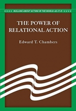 Chambers, Edward T. The Power of Relational Action