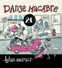 Meconis, Dylan Danse Macabre 2.0