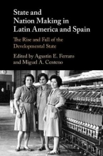 Ferraro, Augustin E. State and Nation Making in Latin America and Spain