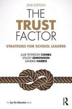 Julie Peterson (Sam Houston State University, USA) Combs,   Stacey (Sam Houston State University, USA) Edmonson,   Sandra (Lamar University, USA) Harris The Trust Factor
