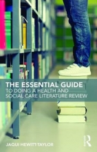 Jaqui Hewitt-Taylor The Essential Guide to Doing a Health and Social Care Literature Review