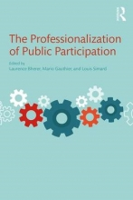 The Professionalization of Public Participation
