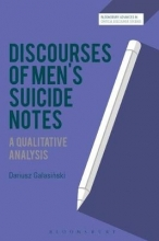 Dariusz Galasinski Discourses of Men`s Suicide Notes