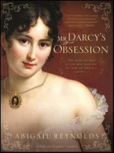 Reynolds, Abigail Mr. Darcy`s Obsession