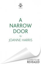 Joanne Harris, A Narrow Door