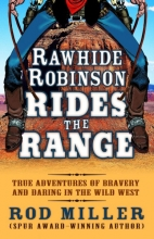 Miller, Rod Rawhide Robinson Rides the Range