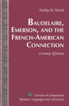 Marchi, Dudley M. Baudelaire, Emerson, and the French-American Connection